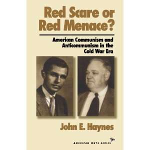 Red Scare or Red Menace? American Communism and