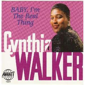 Baby Im the Real Thing: Cynthia Walker: Music