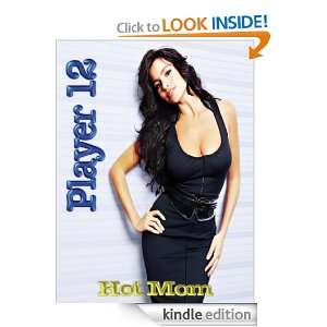 Player 12   Hot Mom eBook: Jack Maroon: Kindle Store
