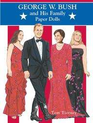 George W. Bush and His Family Paper Dolls by Tom Tierney 2001
