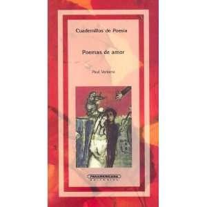 Poemas de Amor (Cuadernillos de Poesia) (Spanish Edition